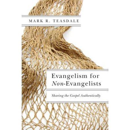 Evangelism for Non-Evangelists : Sharing the Gospel Authentically](Evangelism Ideas For Halloween)