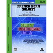 Student Instrumental Course, French Horn Soloist, Level I: Elementary