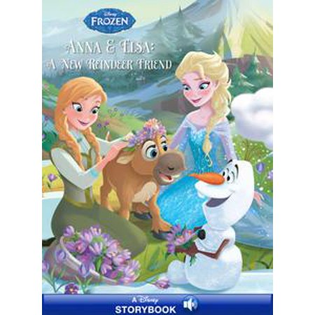 Frozen: Anna & Elsa: A New Reindeer Friend - eBook (Frozen Elsa And Anna Costume)