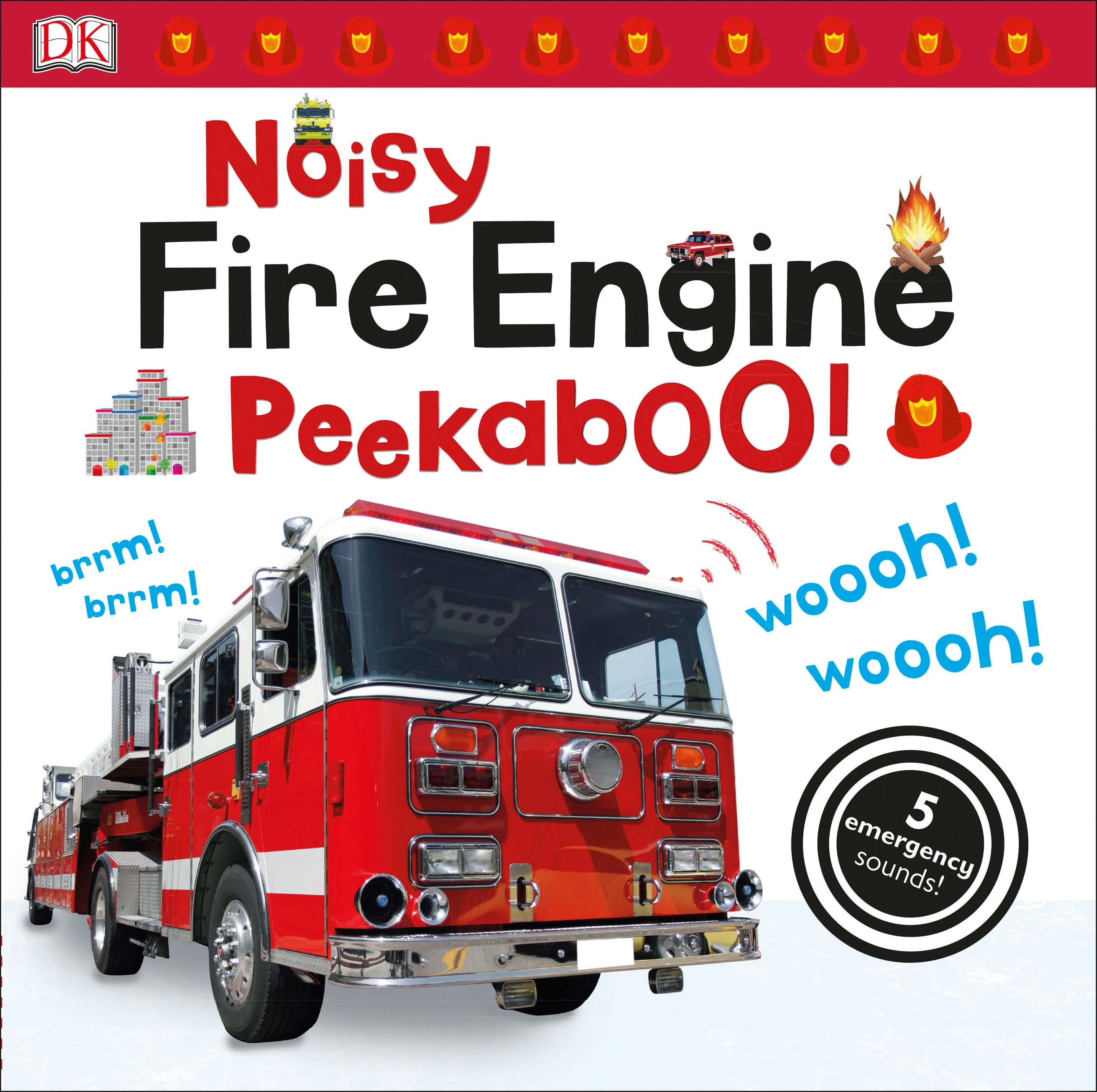 Noisy Fire Engine Peekaboo (Board Book)
