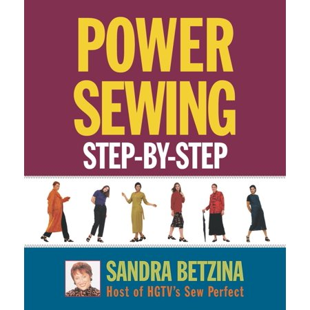 Power Sewing Step-By-Step (Paperback) Sandra Betzina Sewing
