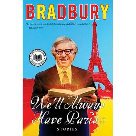 We'll Always Have Paris : Stories