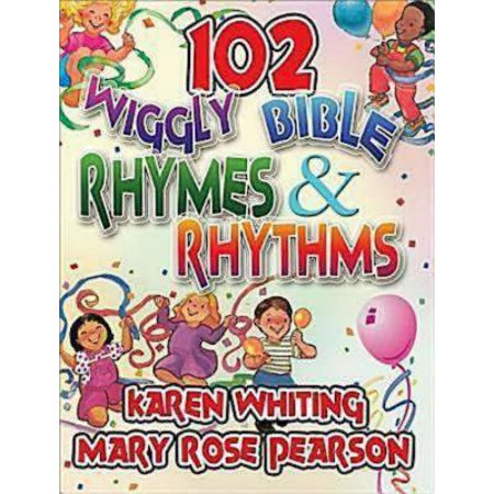 102 Wiggly Bible Rhymes and Rhythms : Bible Learning Activities for Young