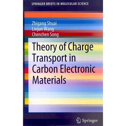 Theory of Charge Transport in Carbon Electronic Materials