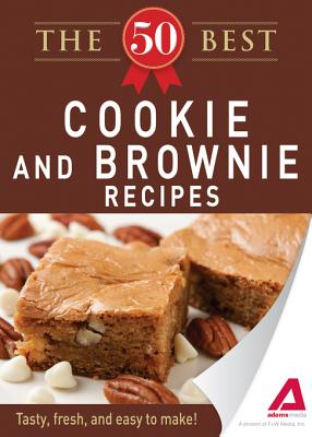 The 50 Best Cookies and Brownies Recipes. Tasty, Fresh, and Easy to Make!