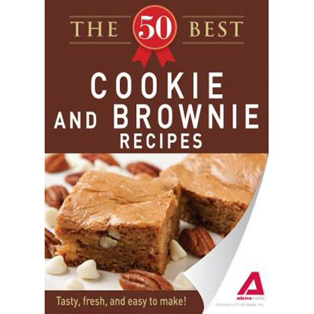 The 50 Best Cookies and Brownies Recipes - eBook