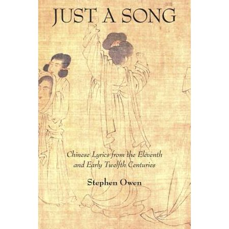 Just a Song : Chinese Lyrics from the Eleventh and Early Twelfth - Halloween Party Song Lyrics