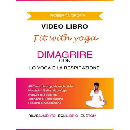 Video Libro Dimagrire con lo Yoga e la Respirazione - eBook