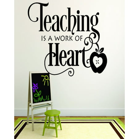 Custom Wall Decal : Teaching Is A Work Of Heart School Teacher Classroom Quote 12x18 Inches