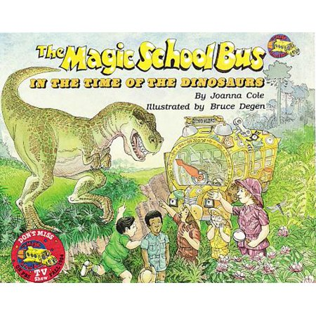 Magic School Bus: The Magic School Bus in the Time of Dinosaurs (Dinosaur Times)