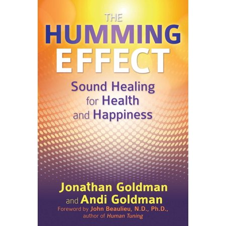 The Humming Effect : Sound Healing for Health and Happiness](101 Halloween Sound Effects)
