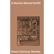 A Woman Named Smith - eBook