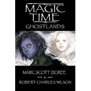 Magic Time: Ghostlands - eBook