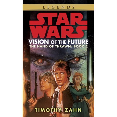 Vision of the Future: Star Wars Legends (The Hand of (Future Rodeo Star)