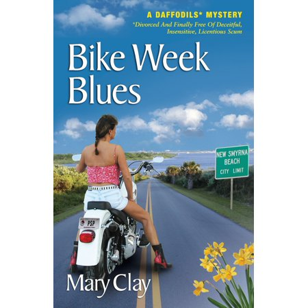 Bike Week Blues (A DAFFODILS Mystery) -