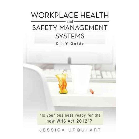 Workplace Health And Safety Management Systems  D I Y Guide