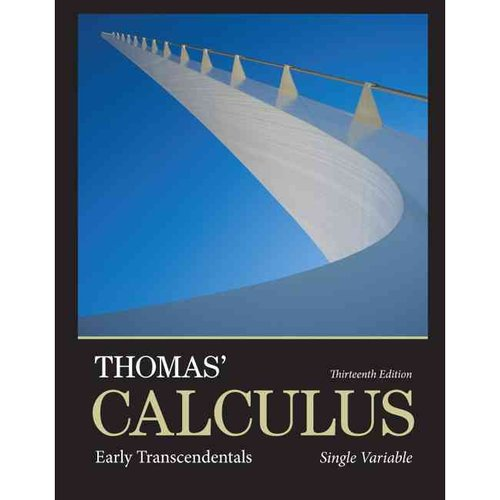 Thomas' Calculus: Early Transcendentals, Single Variable