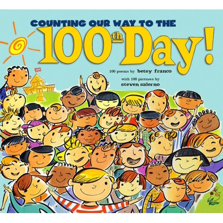 Counting Our Way to the 100th Day!](Ideas For 100th Day Of School)