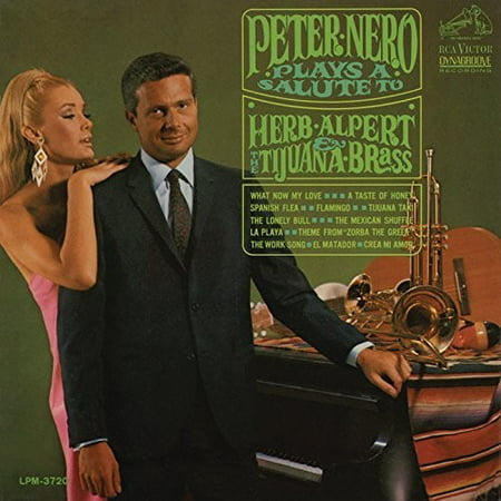 Peter Nero Plays a Salute to Herb Alpert & The Tijuana (Herb Alpert & The Tijuana Brass Whipped Cream)