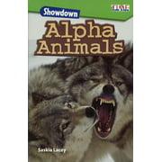 Exploring Reading: Showdown: Alpha Animals (Hardcover)