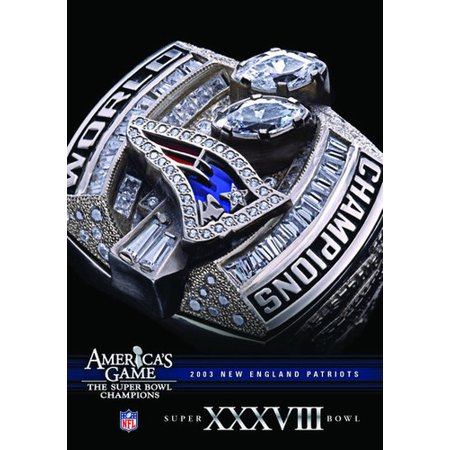 NFL America's Game: New England Patroits Super Bowl XXXVIII -