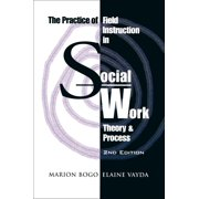 The Practice of Field Instruction in Social Work - eBook