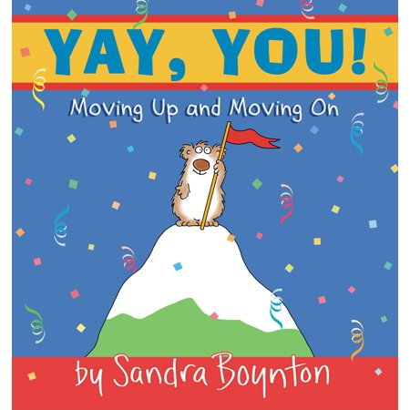Yay, You! : Moving Up and Moving (Animated Moving Books)