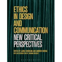Ethics in Design and Communication: Critical Perspectives (Paperback)
