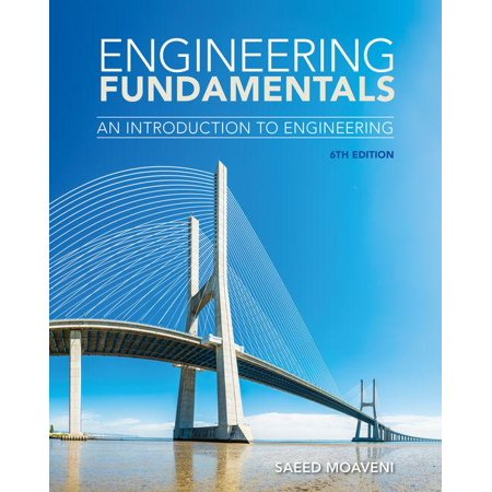 Engineering Fundamentals : An Introduction to (Introduction To Engineering And The Environment Rubin)