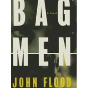 Bag Men: A Novel - eBook