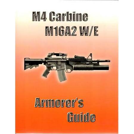 M4 Carbine, M16a2 W/E : Armorer's -