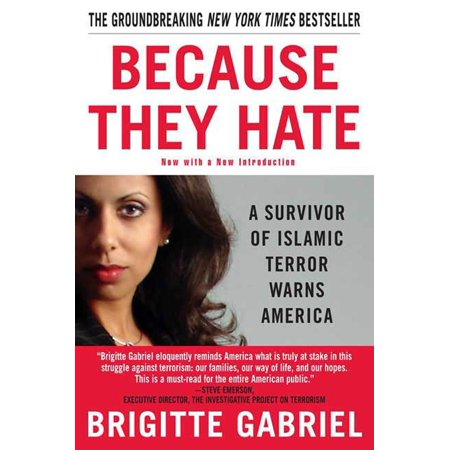 Because They Hate : A Survivor of Islamic Terror Warns