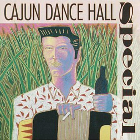 Cajun Dance Hall Special / Various