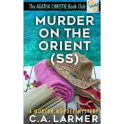 Agatha Christie Book Club: Murder on the Orient (SS): The Agatha Christie Book Club 2 (Paperback)
