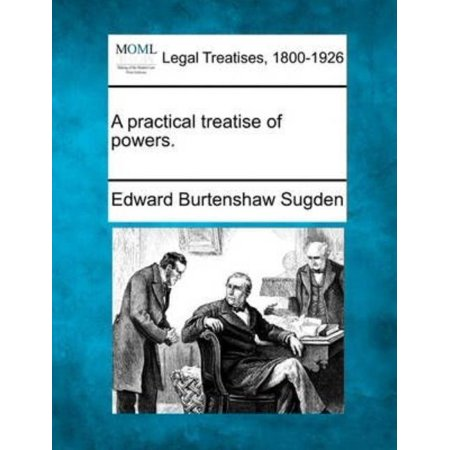 A Practical Treatise of Powers. - image 1 de 1