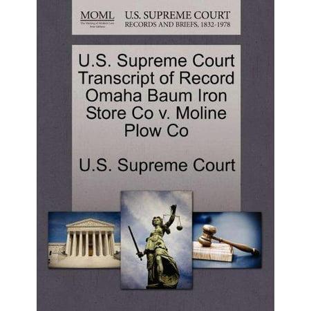 U.S. Supreme Court Transcript of Record Omaha Baum Iron Store Co V. Moline Plow Co