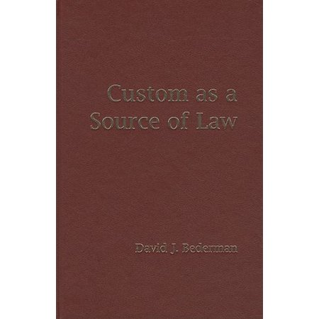 Custom as a Source of Law (Discuss Custom As A Source Of Law)