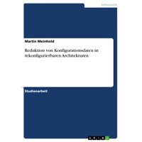 Reduktion von Konfigurationsdaten in rekonfigurierbaren Architekturen - eBook