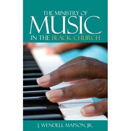 - The Ministry of Music in the Black Church (Paperback)