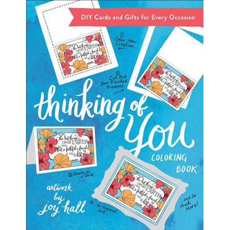 Thinking of You Coloring Book : DIY Cards and Gifts for Every Occasion (Creative Thinking Coloring Book)
