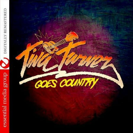 - Tina Turner Goes Country (Remaster)