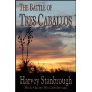 The Battle of Tres Caballos - eBook