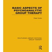 Basic Aspects of Psychoanalytic Group Therapy (RLE: Group Therapy) - eBook