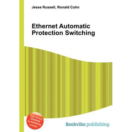 Ethernet Automatic Protection Switching