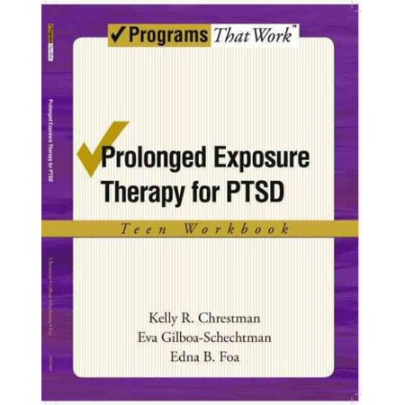 Prolonged Exposure Therapy For Ptsd  Teen Workbook