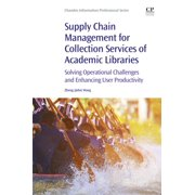 Supply Chain Management for Collection Services of Academic Libraries - eBook
