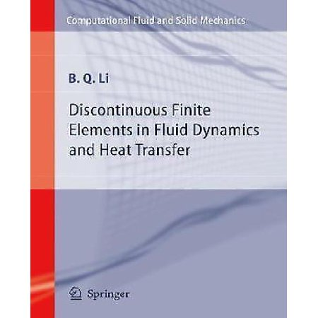 Discontinuous Finite Elements in Fluid Dynamics and Heat Transfer - image 1 de 1