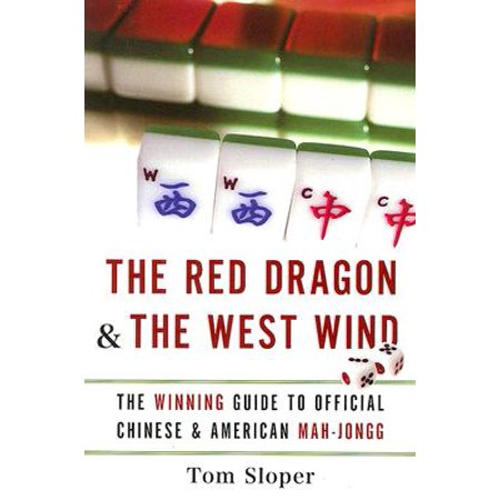 The Red Dragon & the West Wind : The Winning Guide to Official Chinese & American (Chinese Wind Gong)