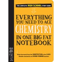 Everything You Need to Ace Chemistry in One Big Fat Notebook - Paperback