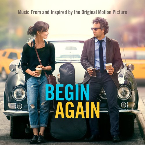 Begin Again: Music from & Inspired By Soundtrack